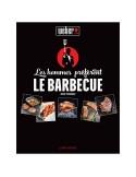 """Livre de recettes """" les hommes préfèrent le barbecue"""" Weber"""