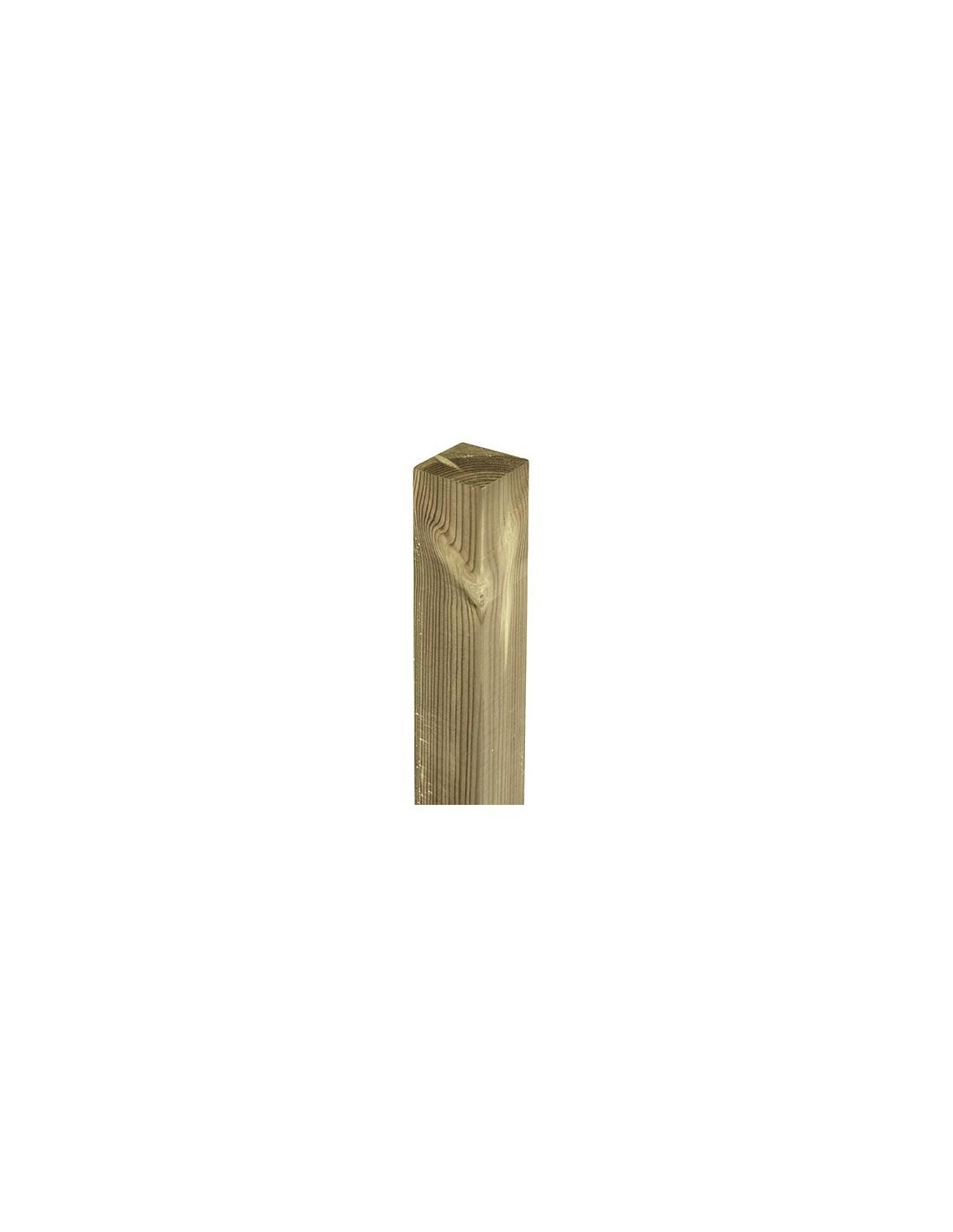 Poteau carr 4 tailles choix bois trait autoclave - Poteau bois carre ...