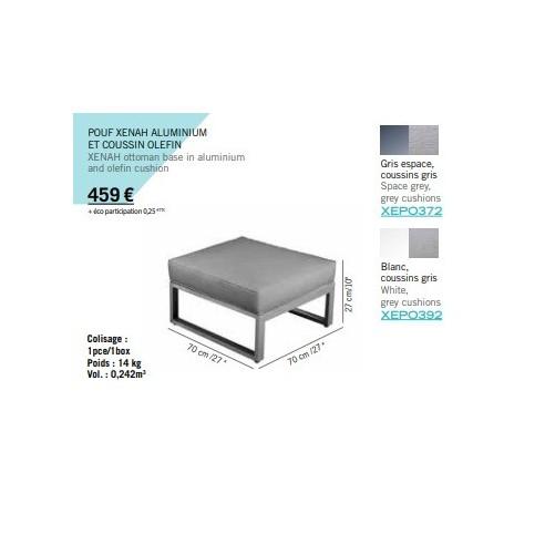 pouf xenah aluminium gris espace et coussin olefin gris les jardins. Black Bedroom Furniture Sets. Home Design Ideas